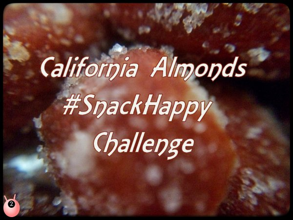 California Almonds #SnackHappy Challenge #HealthHop