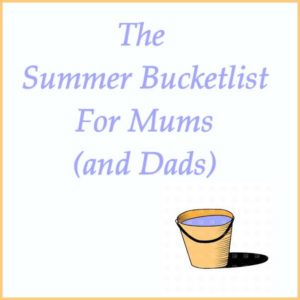 Mum's summer bucketlist