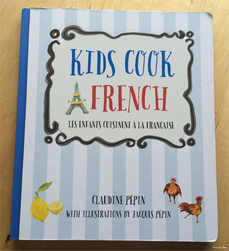 Learn to Speak French – Cook Book Review & Giveaway