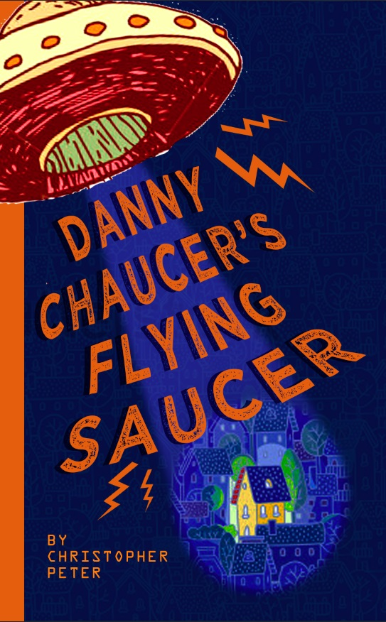 Danny Chaucer#s flying saucer