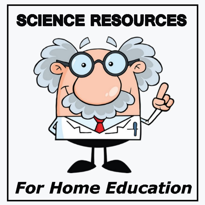 Science Resources for Home Education