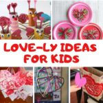 LOVE-ly ideas for Kids